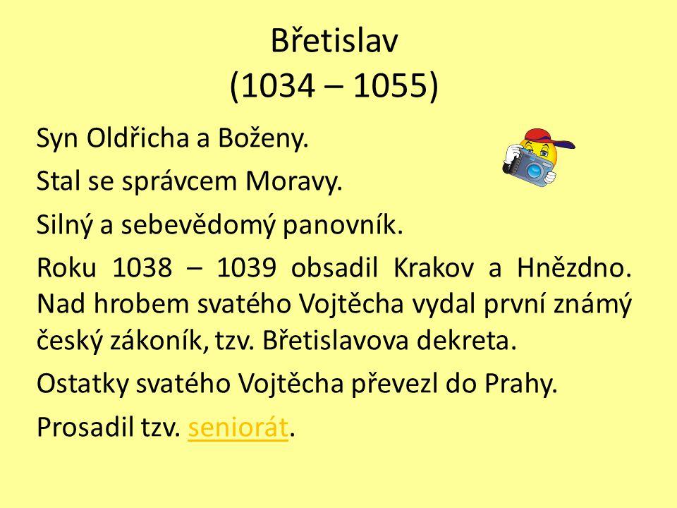 Vratislav II.(I.) Druhorozený syn Břetislava a Jitky.