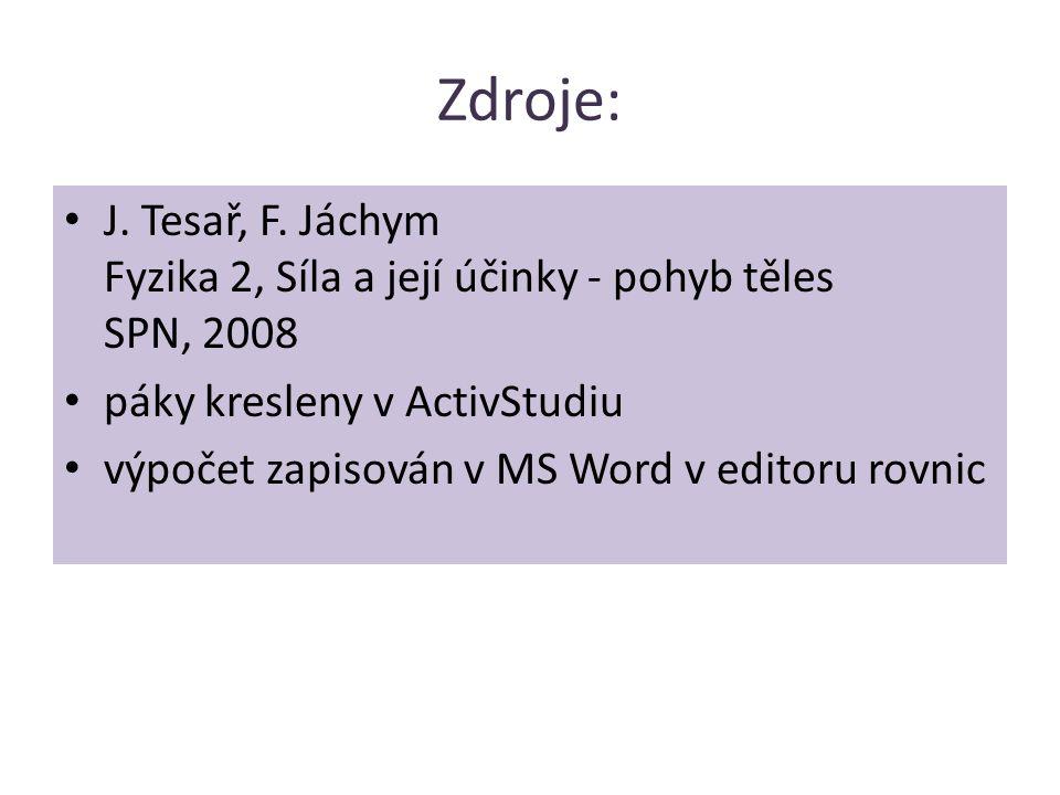 Zdroje: J. Tesař, F.