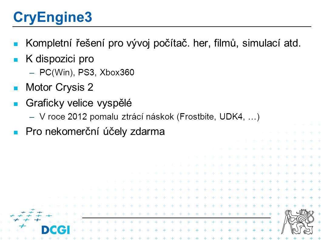 CryEngine3 Kompletní řešení pro vývoj počítač. her, filmů, simulací atd. K dispozici pro –PC(Win), PS3, Xbox360 Motor Crysis 2 Graficky velice vyspělé