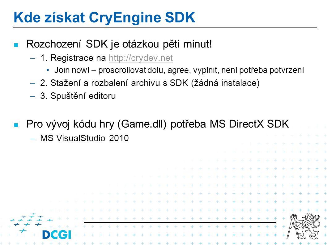 Kde získat CryEngine SDK Rozchození SDK je otázkou pěti minut! –1. Registrace na http://crydev.nethttp://crydev.net Join now! – proscrollovat dolu, ag