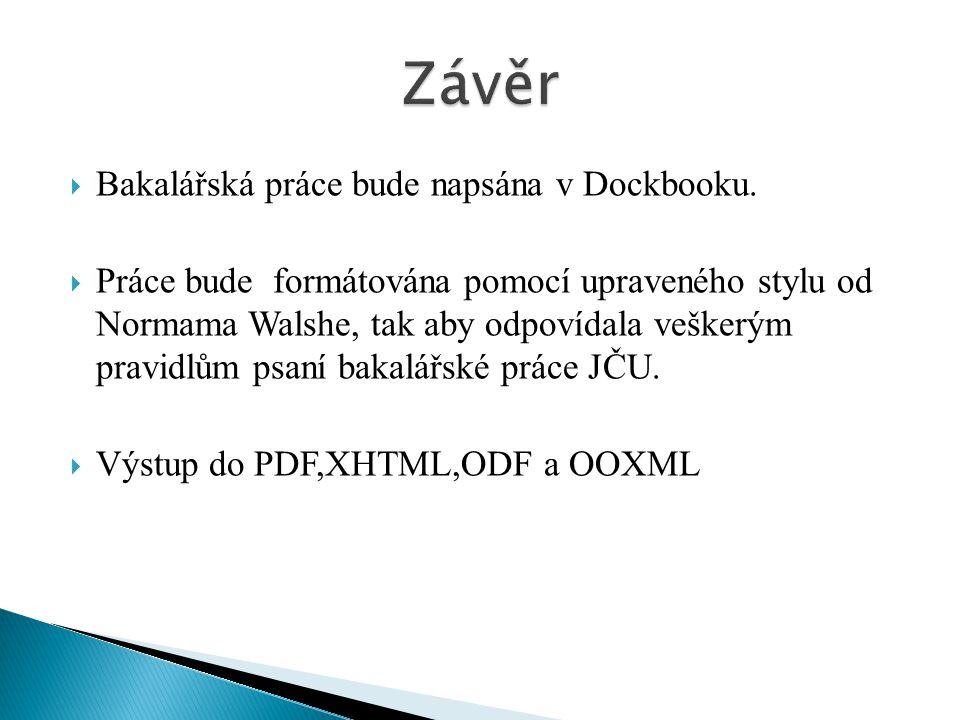  Bakalářská práce bude napsána v Dockbooku.