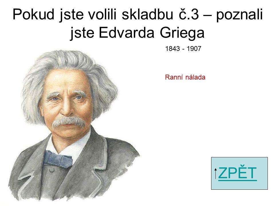Pokud jste volili skladbu č.1 – poznali jste Johanna Strausse ZPĚT Vídeňský valčík 1825 - 1899