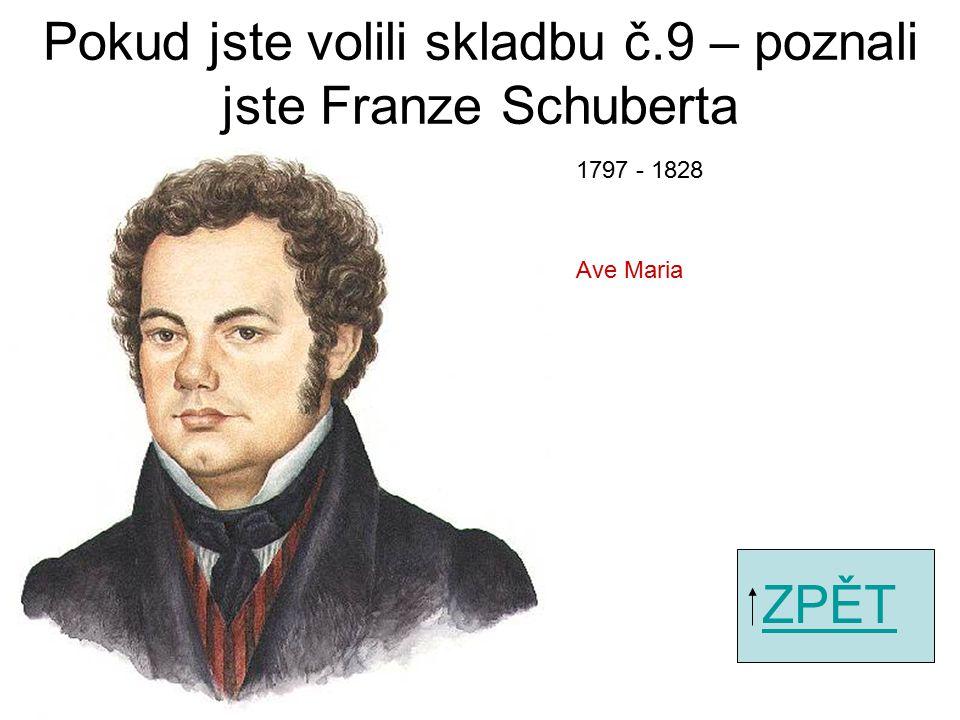 Pokud jste volili skladbu č.7 – poznali jste Dmitrije Šostakoviče ZPĚT Jazzová suita č.