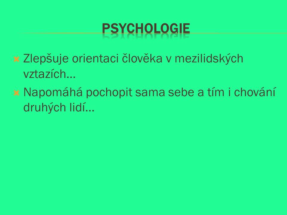 Jaké plní úkoly studium Psychologie v životě člověka.
