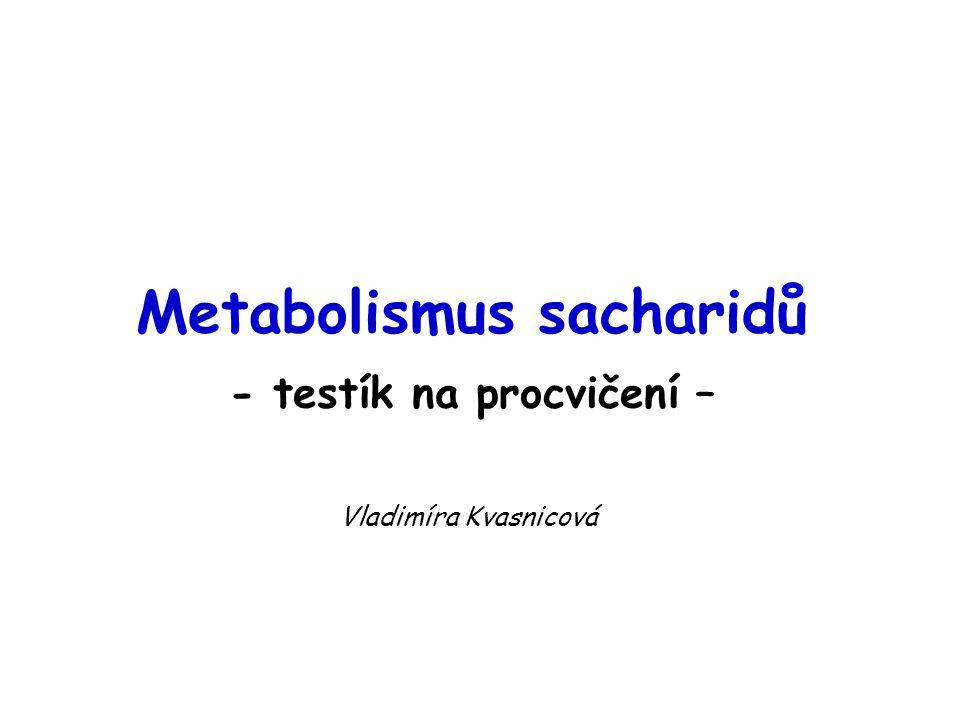 Metabolismus galaktózy Obrázek převzat z http://web.indstate.edu/thcme/mwking/glycolysis.html (leden 2007)http://web.indstate.edu/thcme/mwking/glycolysis.html epimerizace probíhá na úrovni UDP- derivátů