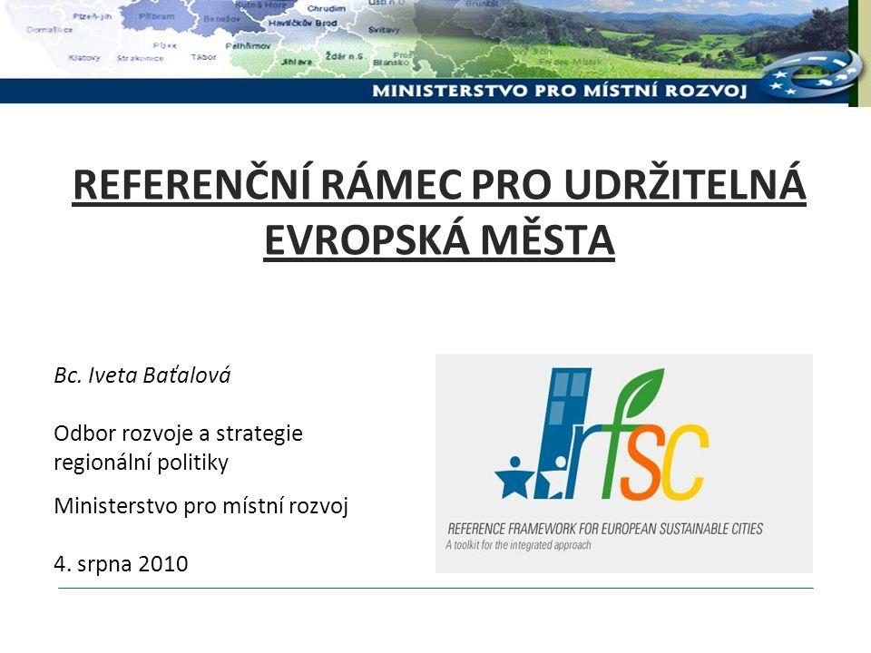 REFERENČNÍ RÁMEC PRO UDRŽITELNÁ EVROPSKÁ MĚSTA Bc.