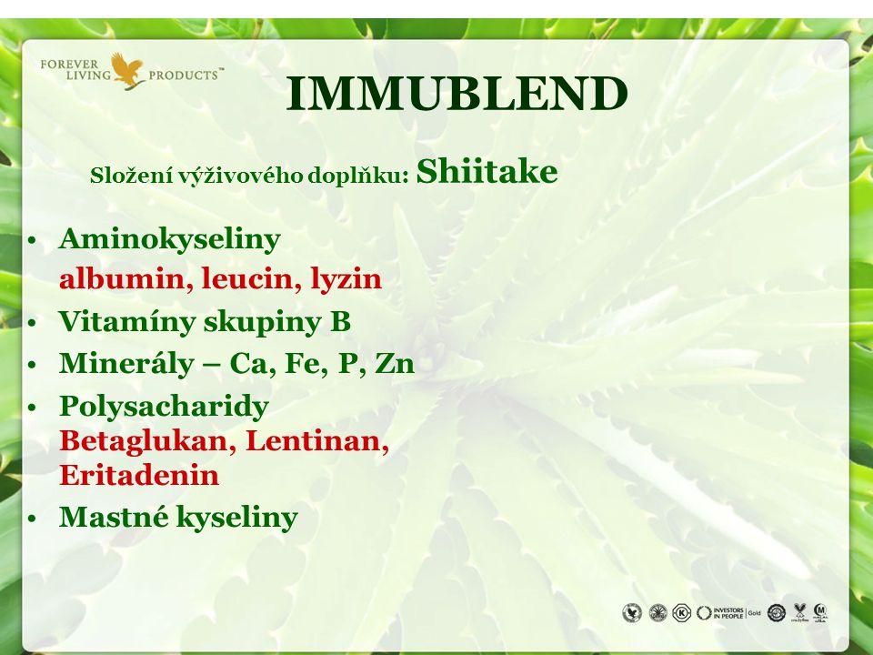 IMMUBLEND Složení výživového doplňku : Shiitake Aminokyseliny albumin, leucin, lyzin Vitamíny skupiny B Minerály – Ca, Fe, P, Zn Polysacharidy Betaglu