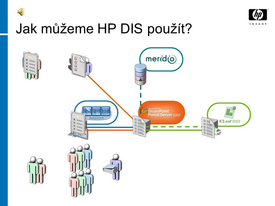 Jak můžeme HP DIS použít?
