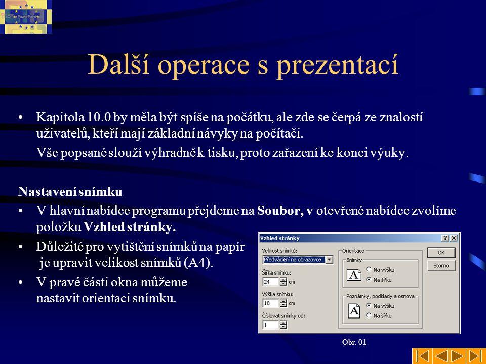 MS PowerPoint Prezentační manažer Kapitola 10.0 (Záhlaví a zápatí)