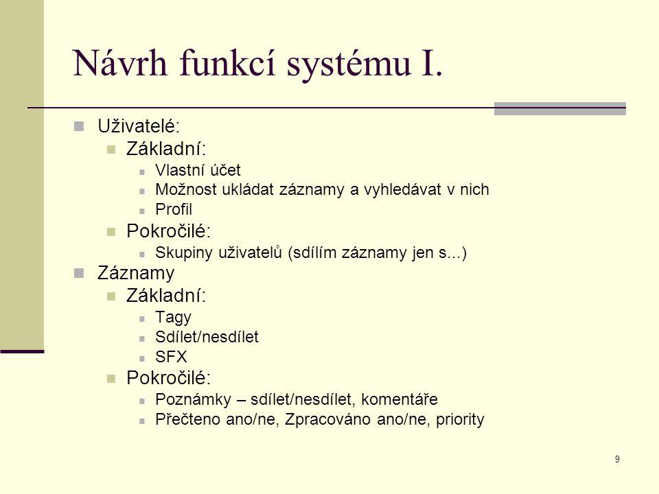 9 Návrh funkcí systému I.
