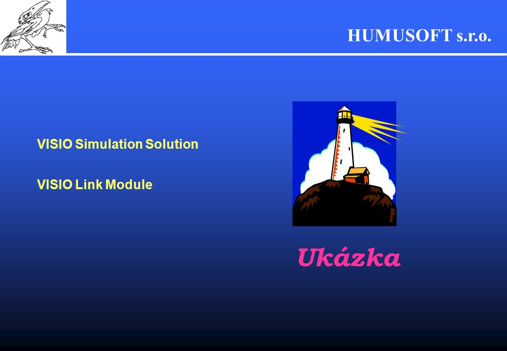 HUMUSOFT s.r.o. VISIO Simulation Solution VISIO Link Module Ukázka