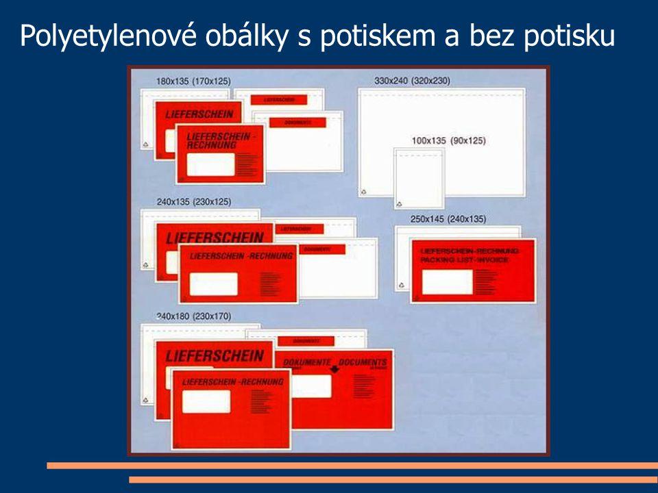Polyetylenové obálky s potiskem a bez potisku