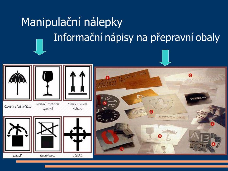 Manipulační nálepky Informační nápisy na přepravní obaly