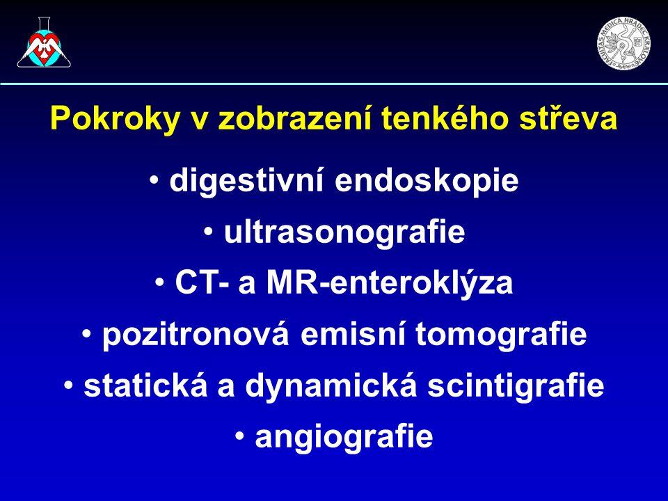 Pokroky v zobrazení tenkého střeva digestivní endoskopie ultrasonografie CT- a MR-enteroklýza pozitronová emisní tomografie statická a dynamická scintigrafie angiografie