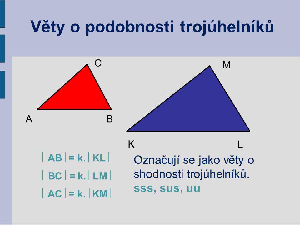  AB  = k.  KL   BC  = k.  LM   AC  = k.