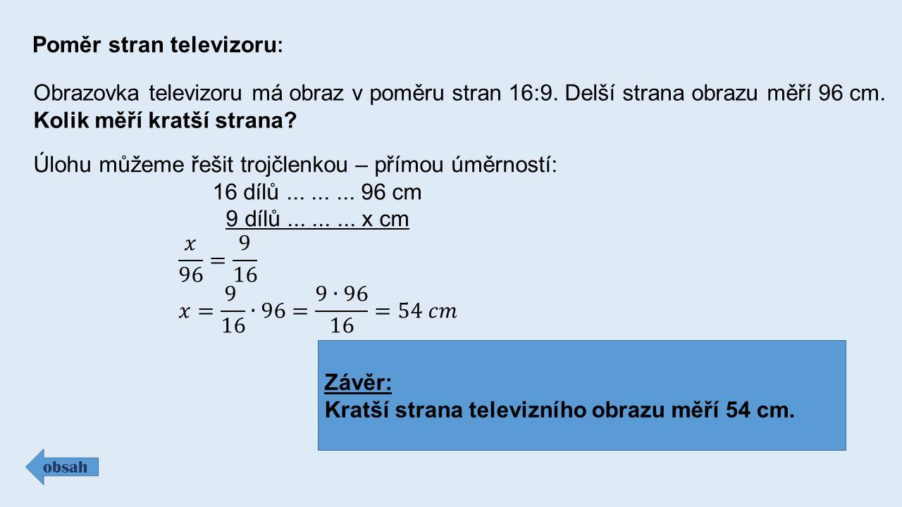 Závěr: Kratší strana televizního obrazu měří 54 cm.