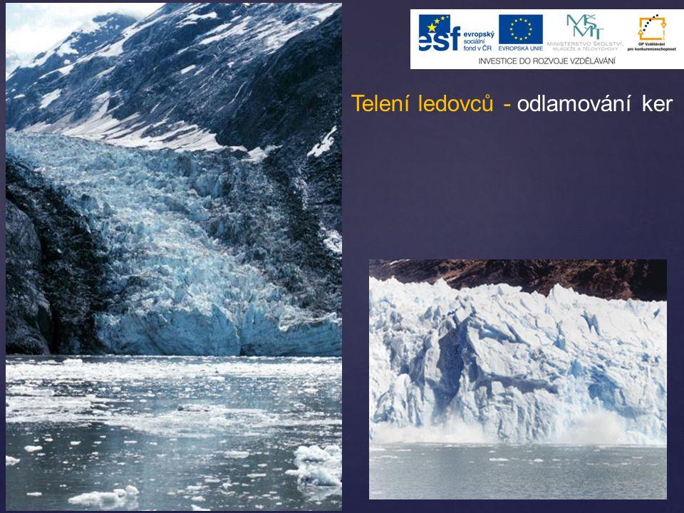 Telení ledovců - odlamování ker