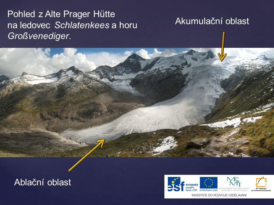 Pohled z Alte Prager Hütte na ledovec Schlatenkees a horu Großvenediger. Akumulační oblast Ablační oblast