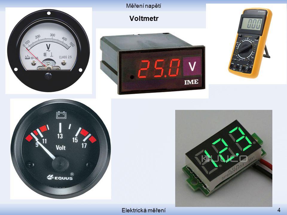 Měření napětí Elektrická měření 4