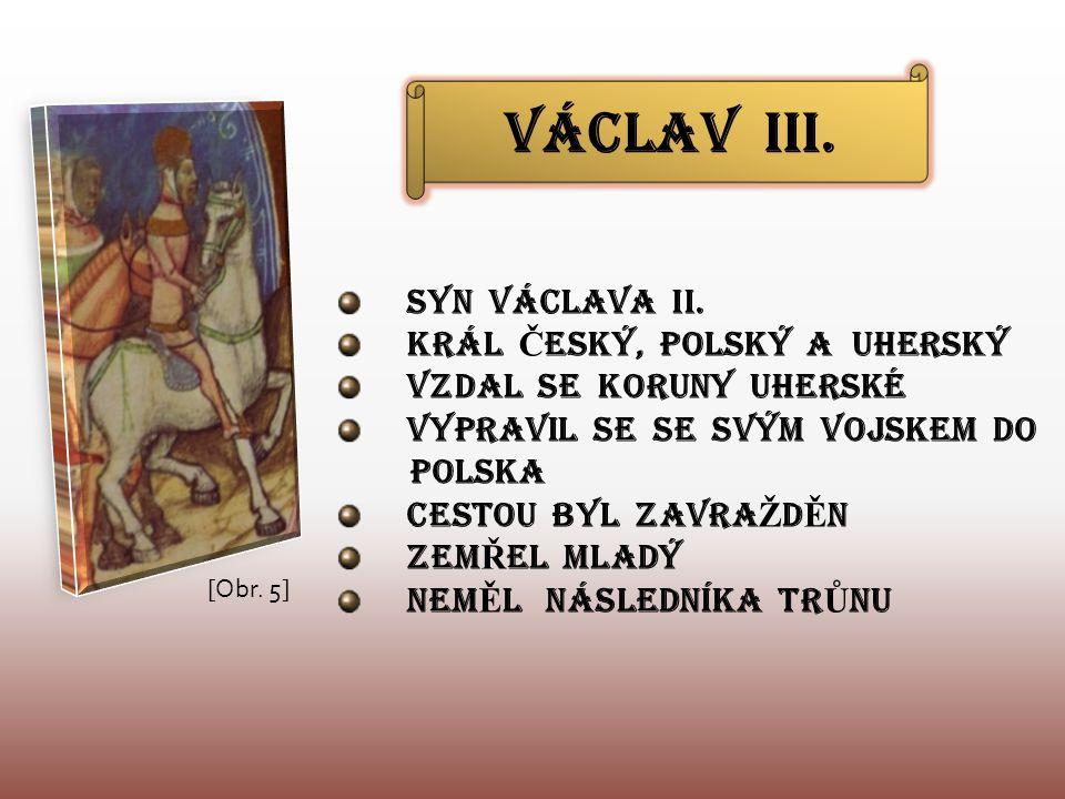 VÁCLAV III. SYN VÁCLAVA II.