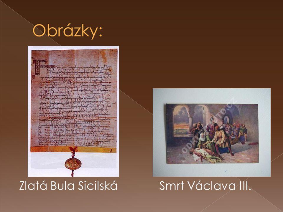 Zlatá Bula Sicilská Smrt Václava III.
