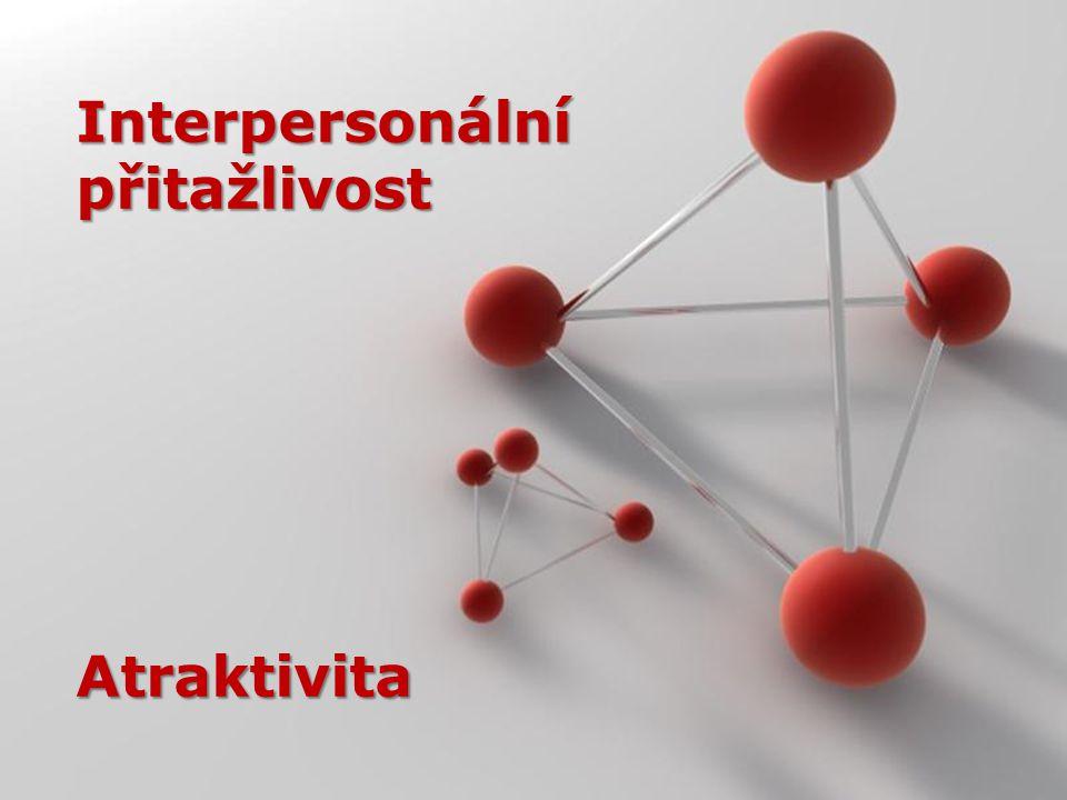 Powerpoint Templates Page 1 Powerpoint Templates Interpersonální přitažlivost Atraktivita