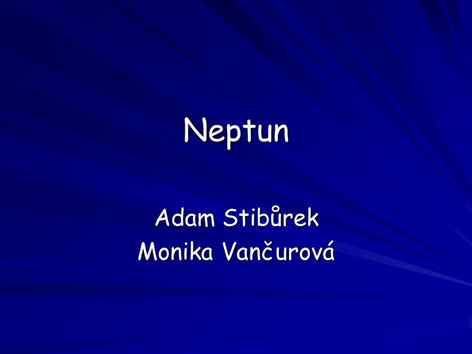 NEPTUN Neptun je nejvzdálenější planetou od Slunce a čtvrtým plynným obrem.