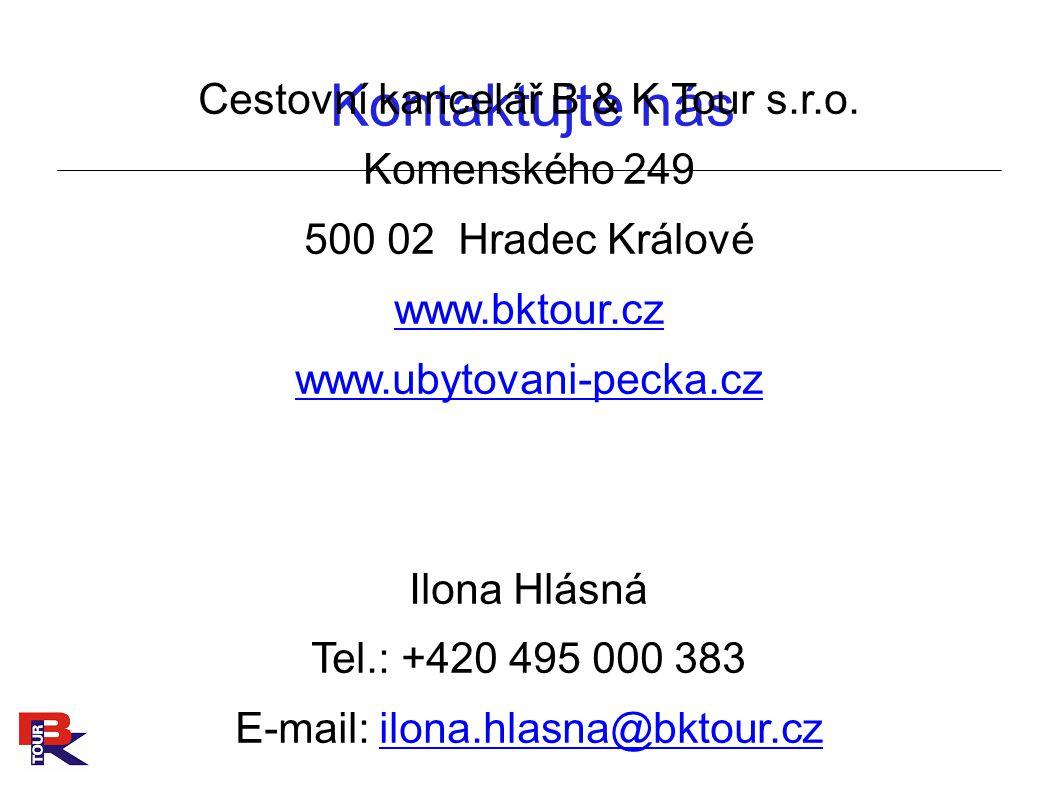 Kontaktujte nás Cestovní kancelář B & K Tour s.r.o.