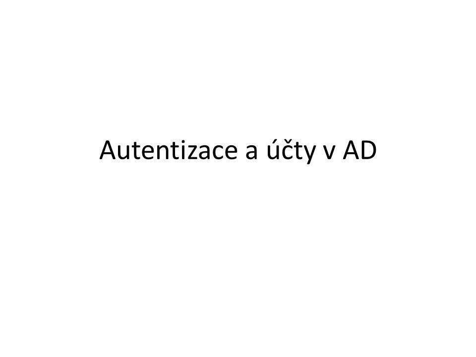 Autentizace a účty v AD