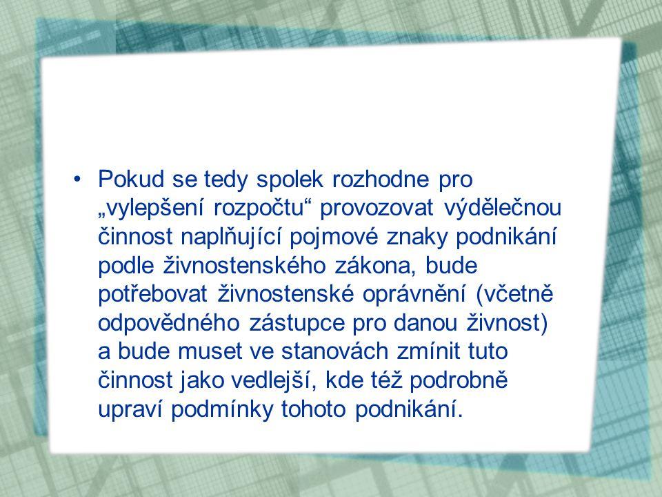 podnikání x výdělečná činnost V českém daňovém právu bývá pojem výdělečnosti chápán významově jako jiná činnost než podnikání.