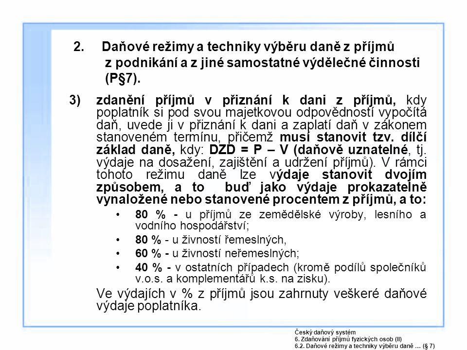 6.2 Rozdělování příjmů a výdajů účastníků sdružení fyzických osob.