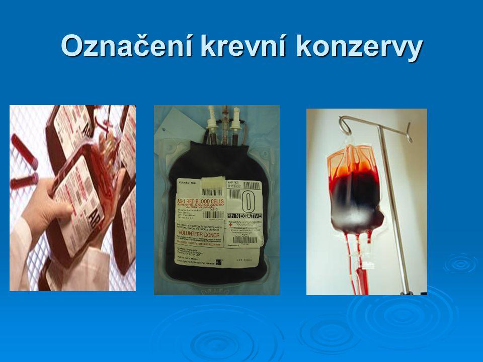 Označení krevní konzervy