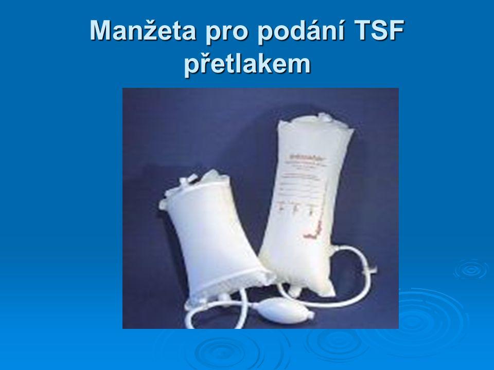 Manžeta pro podání TSF přetlakem