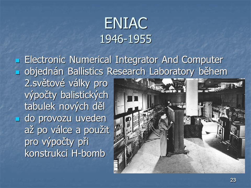 23 ENIAC 1946-1955 Electronic Numerical Integrator And Computer Electronic Numerical Integrator And Computer objednán Ballistics Research Laboratory b