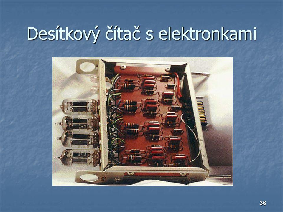 36 Desítkový čítač s elektronkami