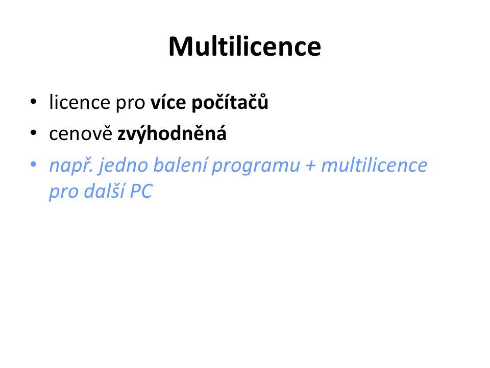 Použité zdroje Softwarová licence.Wikipedie: Otevřená encyklopedie [online].