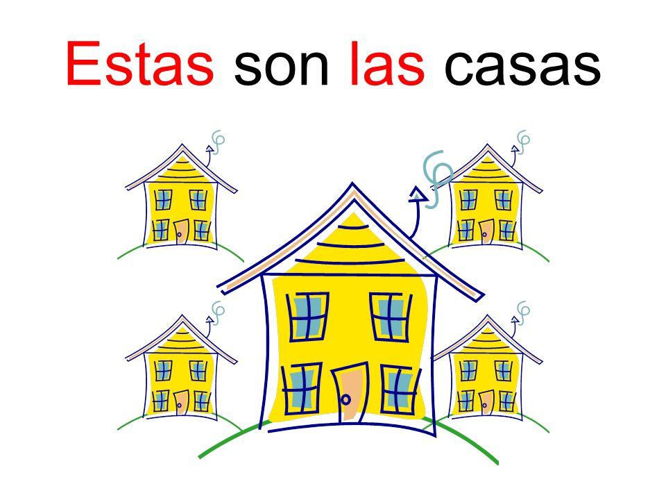Estas son las casas