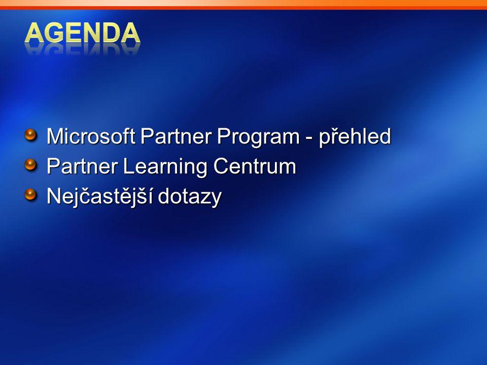 Microsoft Partner Program - přehled Partner Learning Centrum Nejčastější dotazy