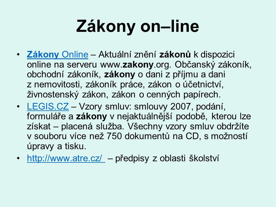 Zákony on–line Zákony Online – Aktuální znění zákonů k dispozici online na serveru www.zakony.org. Občanský zákoník, obchodní zákoník, zákony o dani z