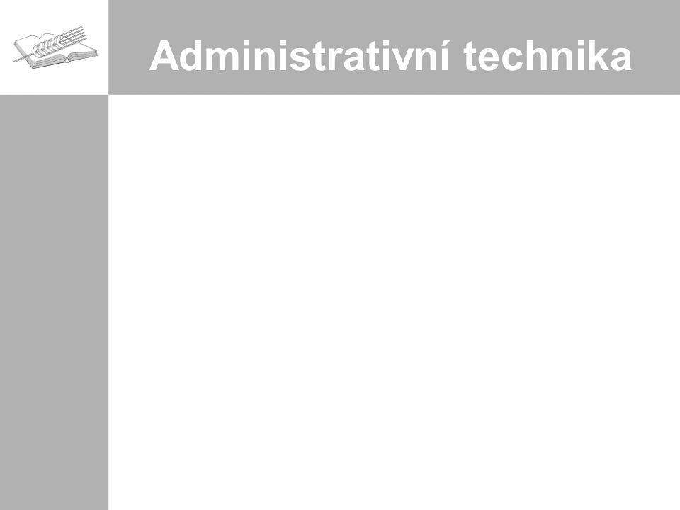 Administrativní technika