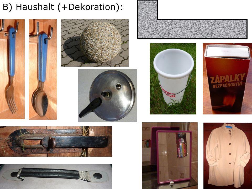 B) Haushalt (+Dekoration):