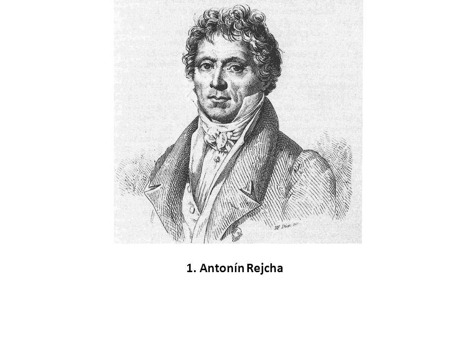 1. Antonín Rejcha