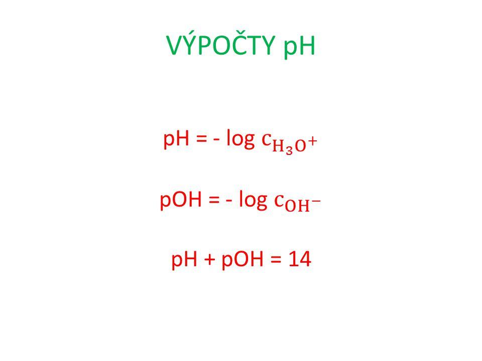 VÝPOČTY pH