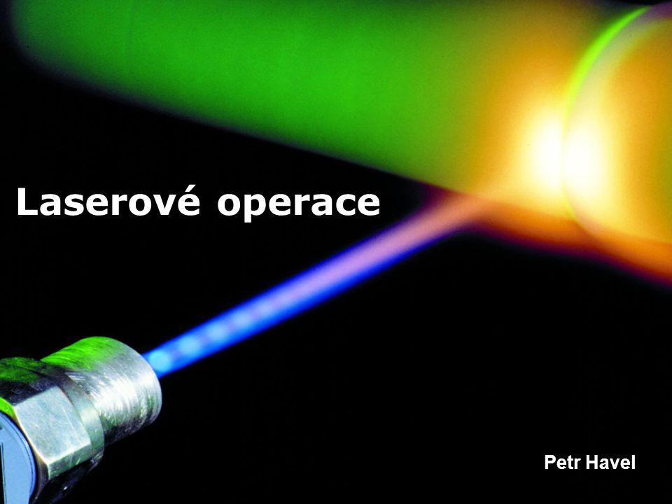 Obsah prezentace Historie Princip Dělení laseru v medicíně Jednotlivé zákroky, použití Nová technologie