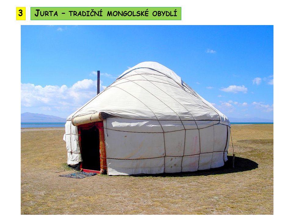 3J URTA – TRADIČNÍ MONGOLSKÉ OBYDLÍ