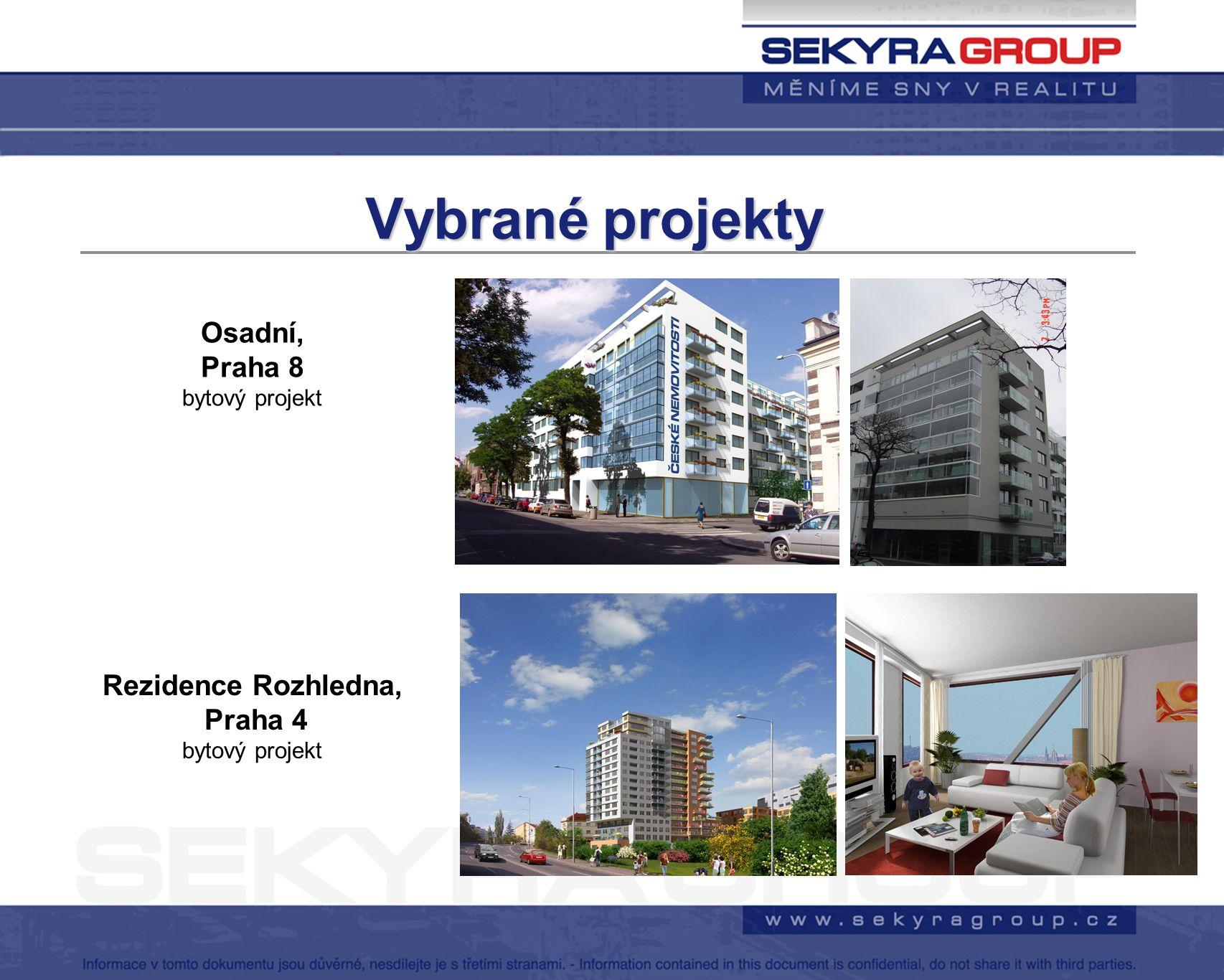 Vybranéprojekty Vybrané projekty Rezidence Rozhledna, Praha 4 bytový projekt Osadní, Praha 8 bytový projekt