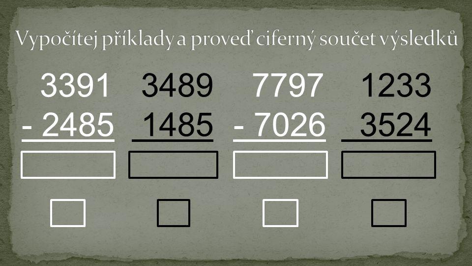 3391 - 2485 3489 1485 7797 - 7026 1233 3524