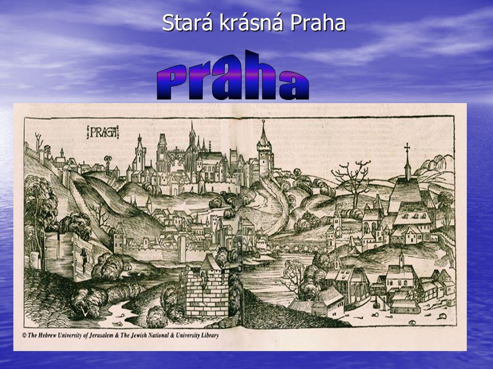 Stará krásná Praha
