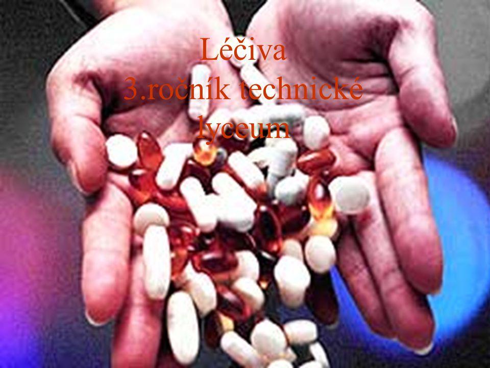 Zkus odpovědět  Jaké léky znáš, jak často a kdy se podávají.