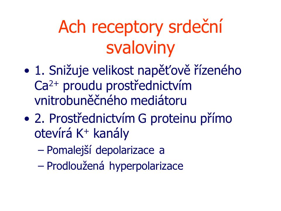 Ach receptory srdeční svaloviny 1.